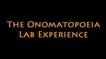 The Onomatopeoeia Lab Experience