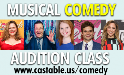 Musical Theatre COMEDY Audition Class - www.castable.us/comedy