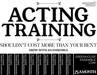 Affordable, Intensive Acting Training with The Greenhouse Ensemble $75.00